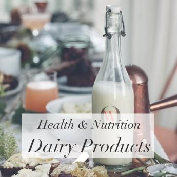 Health & Nutrition – Dairy Products